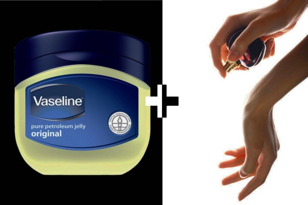 vaseline + perfume